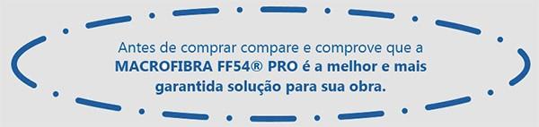 A Macrofibra FF 54 PRO é a melhor e mais garantida solução para a sua obra